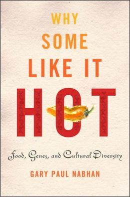 Why Some Like It Hot: Food, Genes, and Cultural Diversity
