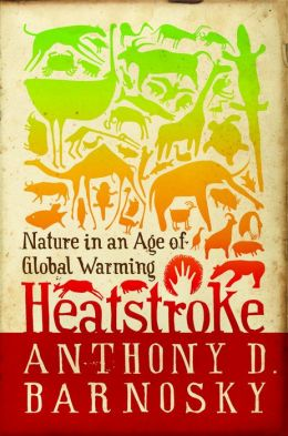 Heatstroke: Nature in an Age of Global Warming
