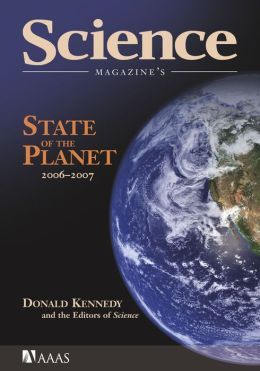 Science Magazine's State of the Planet 2006-2007 (PagePerfect NOOK Book)