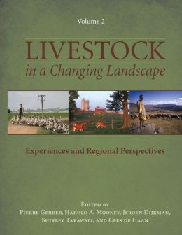 Livestock in a Changing Landscape, Volume 2: Experiences and Regional Perspectives