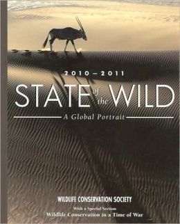 State of the Wild 2010-2011: A Global Portrait (State of the Wild Series)