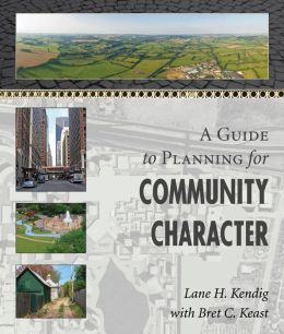 A Guide to Planning for Community Character