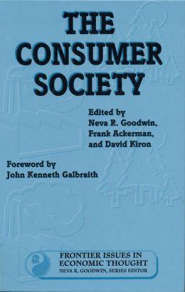 The Consumer Society