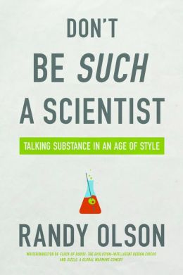 Don't Be Such a Scientist: Talking Substance in an Age of Style