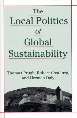 The Local Politics of Global Sustainability