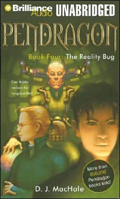 The Reality Bug (Pendragon Series #4)