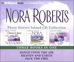 Three Sisters Island CD Collection: Dance upon the Air, Heaven and Earth, Face the Fire (Three Sisters Island Trilogy Series #1-3)