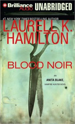 Blood Noir (Anita Blake Vampire Hunter Series #16)