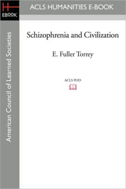 Schizophrenia and Civilization