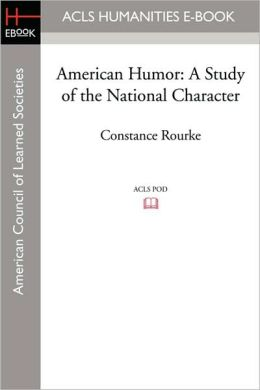 American Humor: A Study of the National Character