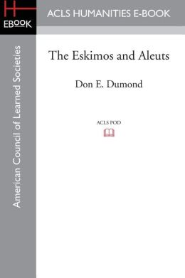 The Eskimos and Aleuts