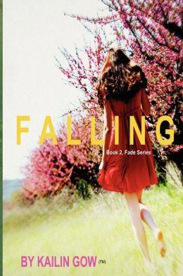 Falling (FADE Series #2)