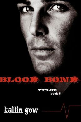 Blood Bond (PULSE, Book 5)
