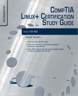CompTIA Linux+ Certification Study Guide (2009 Exam): Exam XK0-003