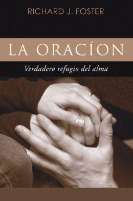 La Oracion: Verdadero refugio del alma