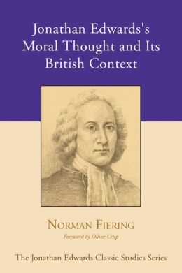 Jonathan Edwards's Moral Thought and Its British Context