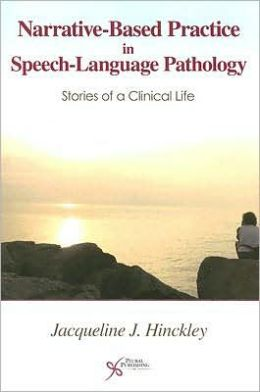 Narrative-Based Practice in Speech-Language Pathology
