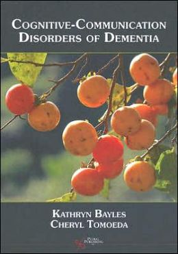 Cognitive-Communicative Disorders of Dementia