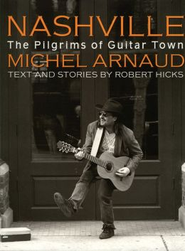 Nashville: The Pilgrims Of Guitar Town