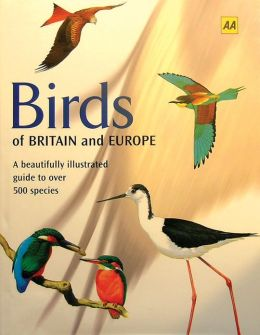 Birds of Britain and Europe: The Identification Guide to the Birds of Britain and Europe