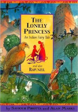 The Lonely Princess: An Indian Fairy Tale