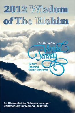 2012 Wisdom Of The Elohim
