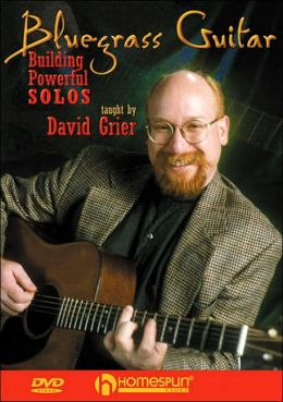 Bluegrass Guitar: Building Powerful Solos