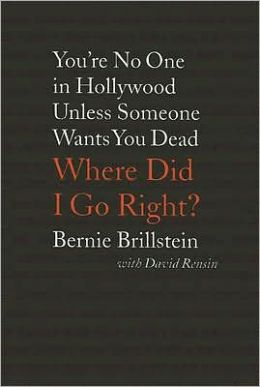 Where Did I Go Right?: You're No One in Hollywood