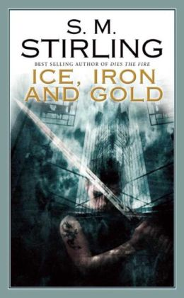 Ice, Iron and Gold