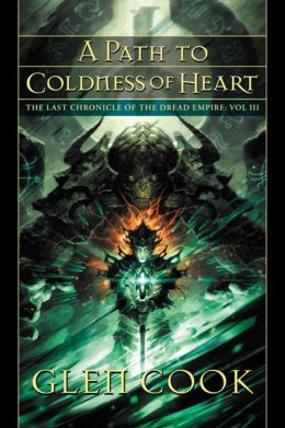 A Path to the Coldness of Heart: The Last Chronicle of the Dread Empire, Volume III
