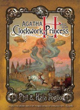 Girl Genius, Volume 5: Agatha H. and the Clockwork Princess