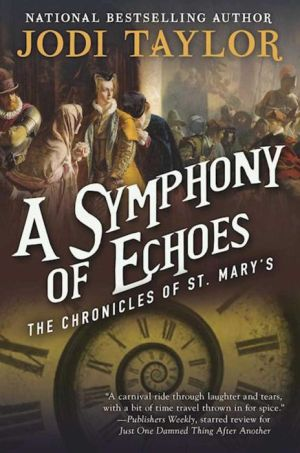 A Symphony of Echoes: The Chronicles of St. Mary's Book Two
