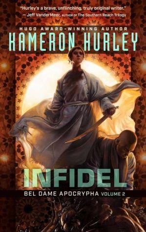Book Infidel: Bel Dame Apocrypha Volume 2