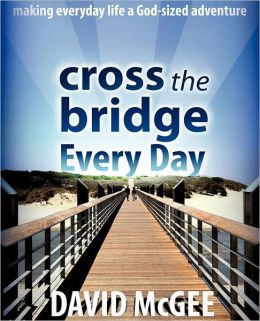 Cross The Bridge Every Day
