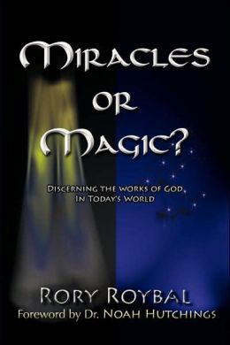 Miracles Or Magic?