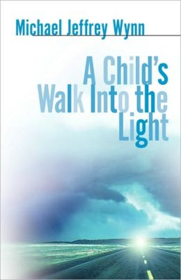 Child's Walk into the Light