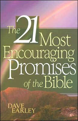 The 21 Most Encouraging Promises of the Bible