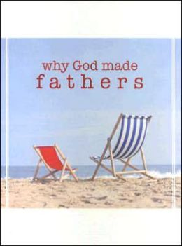 Why God Made Fathers