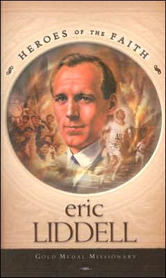 Eric Liddell: Gold Medal Missionary