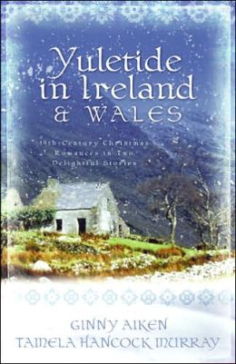 Yuletide in Ireland & Wales