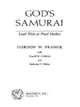 God's Samurai: Lead Pilot at Pearl Harbor