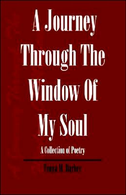 A Journey Through The Window Of My Soul