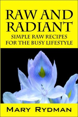 Raw And Radiant