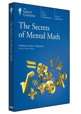 The Secrets of Mental Math