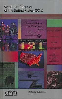 statistical abstract of the united states by u s census bureau 9781598046250 hardcover