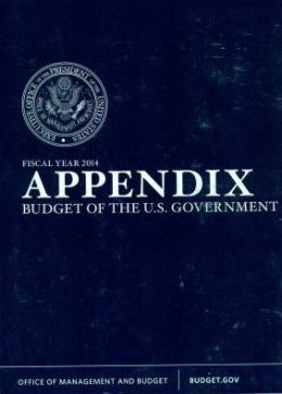 Appendix : Budget of the U.S. Government Fiscal Year 2014