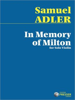 In Memory Of Milton: For Solo Violin