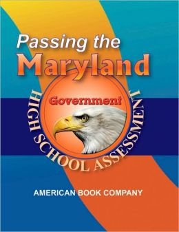 Passing the Maryland High School Assessment in Government