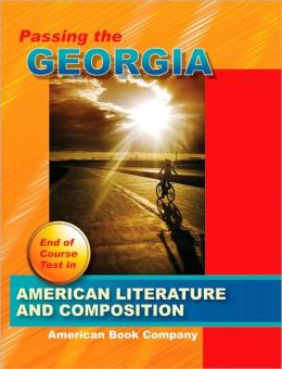 Passing the Georgia End of Course Test in American Literature