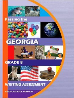 Passing the Georgia Grade 8 Writing Assessment